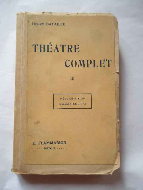 theatre complet iii                                                                                  henry bataille