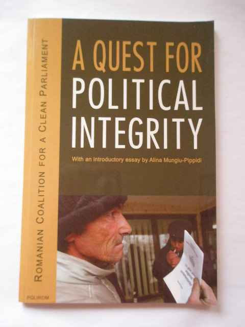 A QUEST FOR POLITICAL INTEGRITY                                                           ...