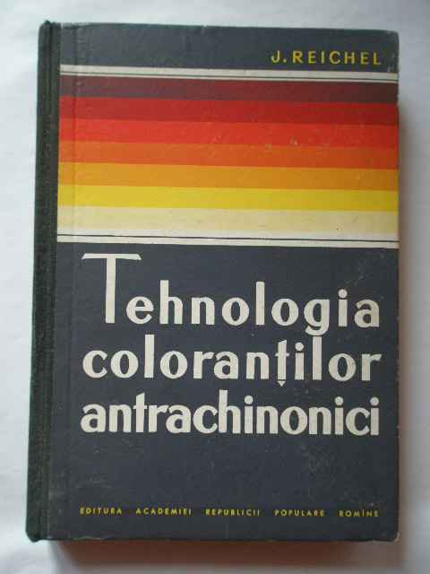 TEHNOLOGIA COLORANTILOR ANTRCHINONOCI                                                     ...
