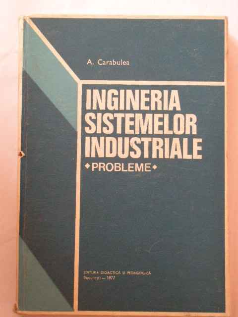 INGINERIA SISTEMELOR INDUSTRIALE PROBLEME                                                 ...