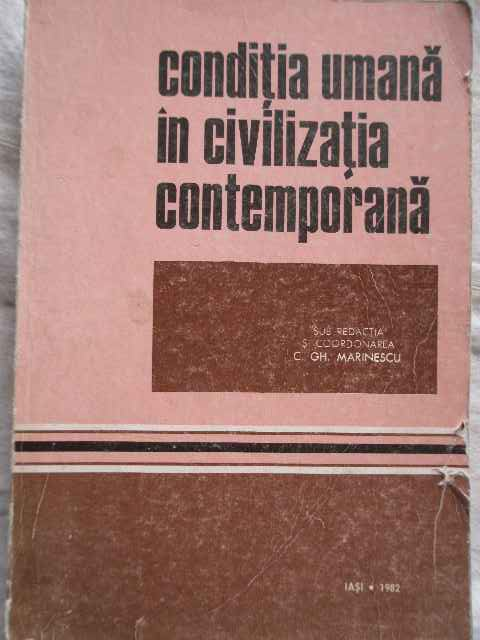 CONDITIA UMANA IN CIVILIZATIA CONTEMPORANA                                                ...