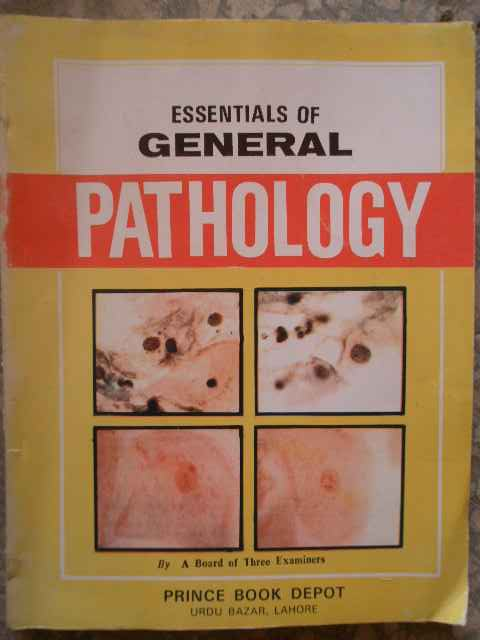 ESSENTIALS OF GENERAL PATHOLOGY                                                           ...