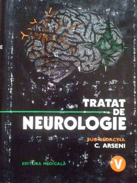 tratat de neurologie vol.v                                                                           c. arseni