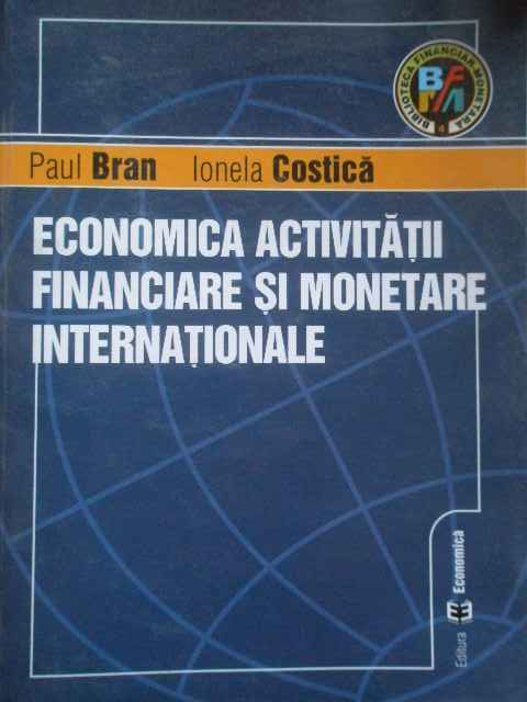 ECONOMICA ACTIVITATII FINANCIARE SI MONETARE INTERNATIONALE                               ...