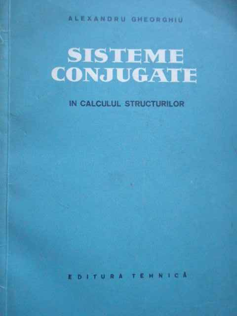 SISTEME CONJUGATE IN CALCULUL STRUCTURILOR                                                ...