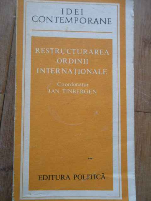 restructurarea ordinii internationale                                                                jan tinbergen