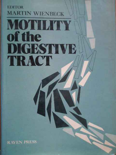 MOTILITY OF THE DIGESTIVE TRACT                                                           ...