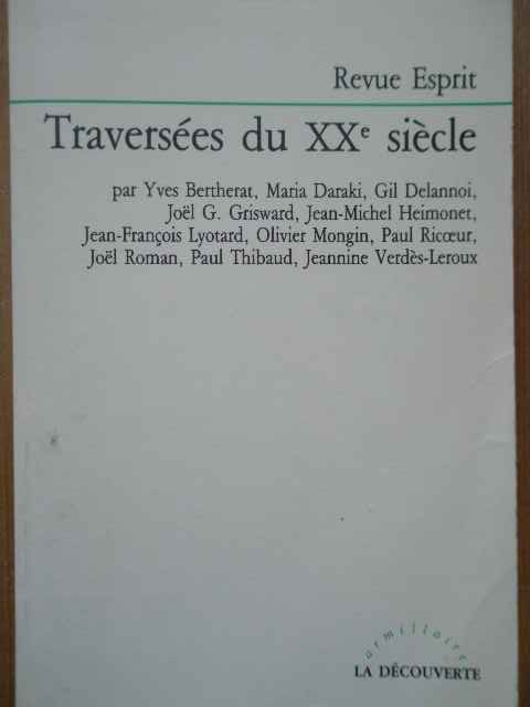 TRAVERSEES DU XX-E SIECLE                                                                 ...