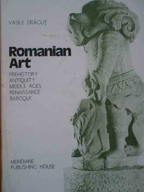 ROMANIAN ART PREHISTORY ANTIQUITY MIDDLE AGES RENAISSANCE BAROQUE