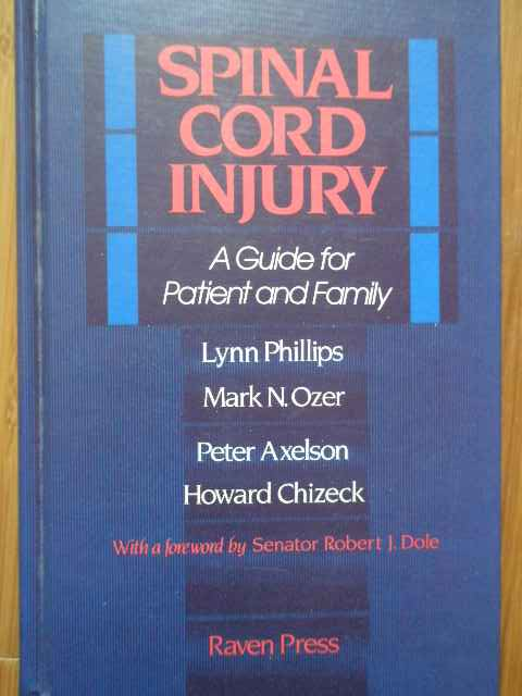 spinal cord injury a guide for patient and family                                                    l. phillips m.n. ozer p. axelson h. chizeck