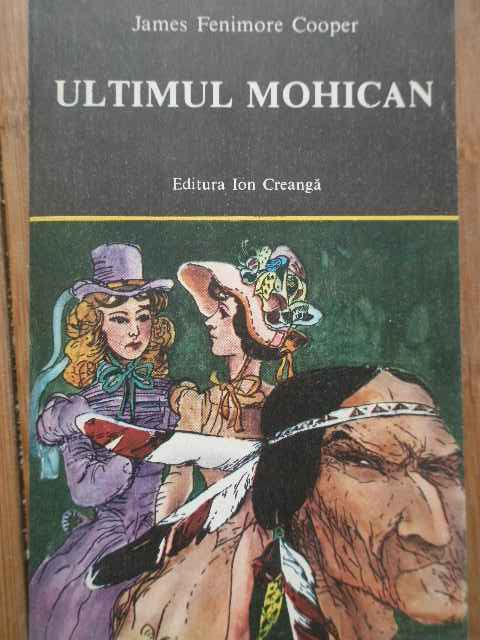 ultimul mohican                                                                                      james fenimore cooper