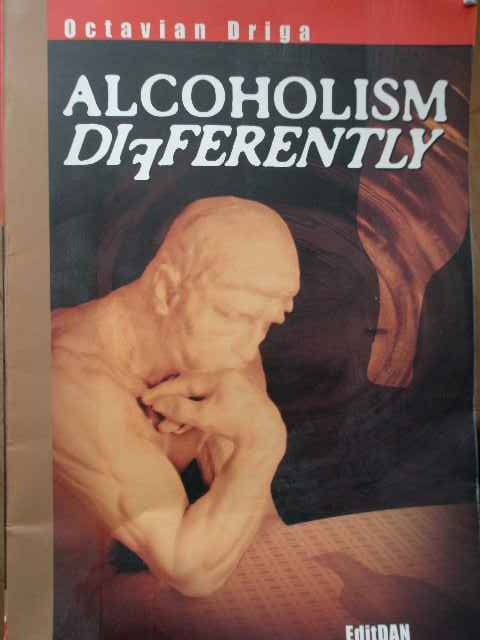 ALCOHOLISM DIFFERENTLY                                                                    ...