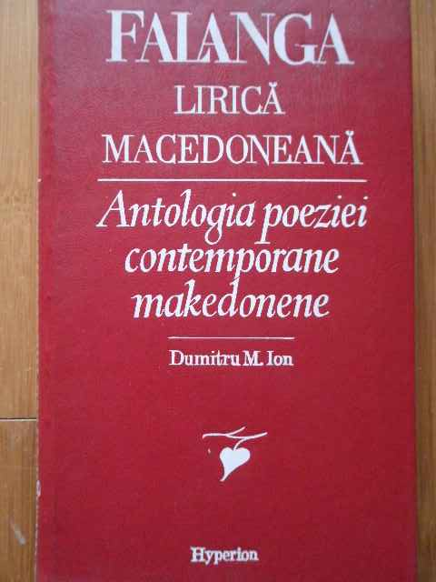 FALANGA LIRICA MACEDONEANA ANTOLOGIA POEZIEI CONTEMPORANE MAKEDONENE                      ...