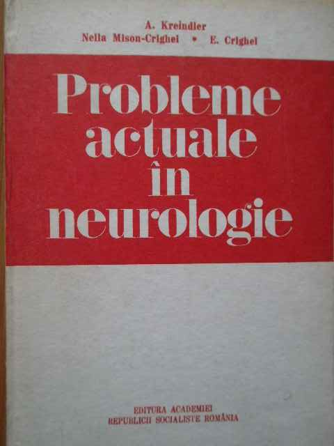 PROBLEME ACTUALE IN NEUROLOGIE                                                            ...