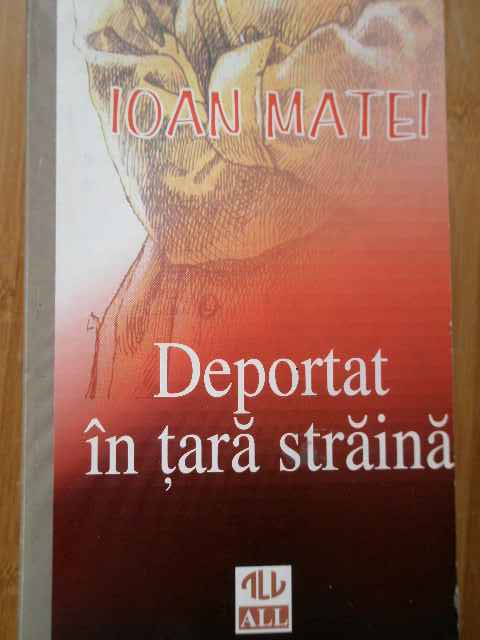 DEPORTAT IN TARA STRAINA                                                                  ...