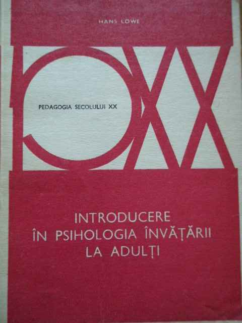 introducere in psihologia invatarii la adulti                                                        hans lowe
