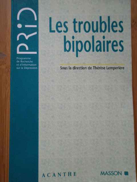 les troubles bipolaires                                                                              therese lemperiere
