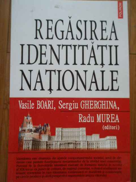 REGASIREA IDENTITATII NATIONALE                                                           ...