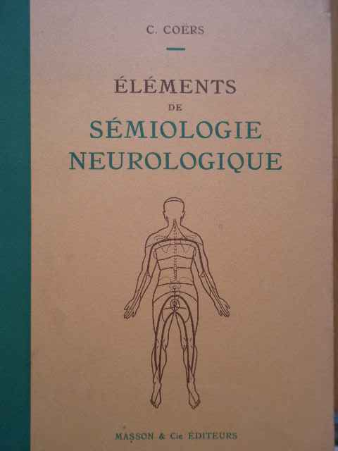 elements de semiologie neurologique                                                                  c. coers