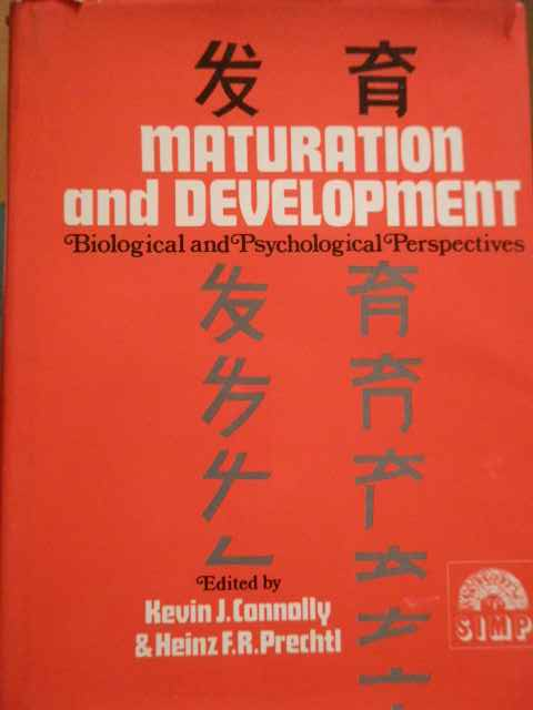 MATURATION AND DEVELOPMENT BIOLOGICAL AND PSYCHOLOGICAL PERSPECTIVES                      ...