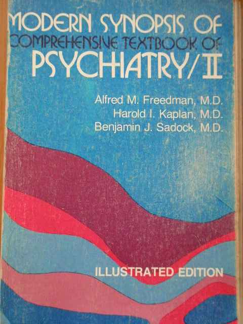MODERN SYNOPSIS OF COMPREHENSIVE TEXTBOOK OF PSYCHIATRY/II ILLUSTRATED EDITION            ...