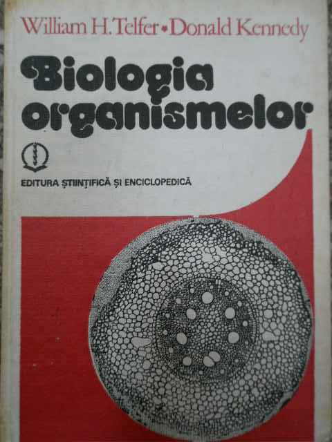 biologia organismelor                                                                                william h. telfer donald kennedy