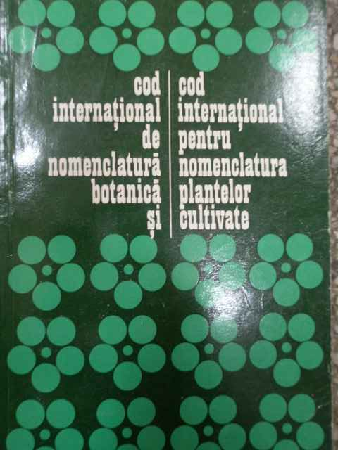 COD INTERNATIONAL DE NOMENCLATURA BOTANICA SI COD INTERNATIONAL PENTRU NOMENCLATURA PLANTE...