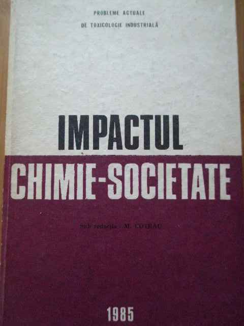 IMPACTUL CHIMIE-SOCIETATE                                                                 ...