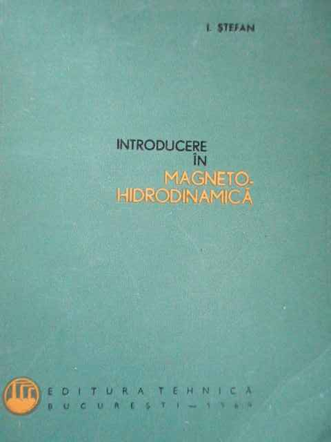 INTRODUCERE IN MAGNETO-HIDRODINAMICA