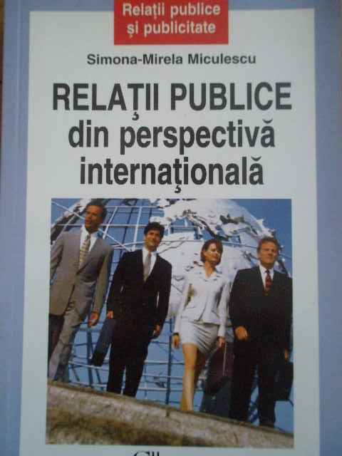 RELATII PUBLICE DIN PERSPECTIVA INTERNATIONALA                                            ...