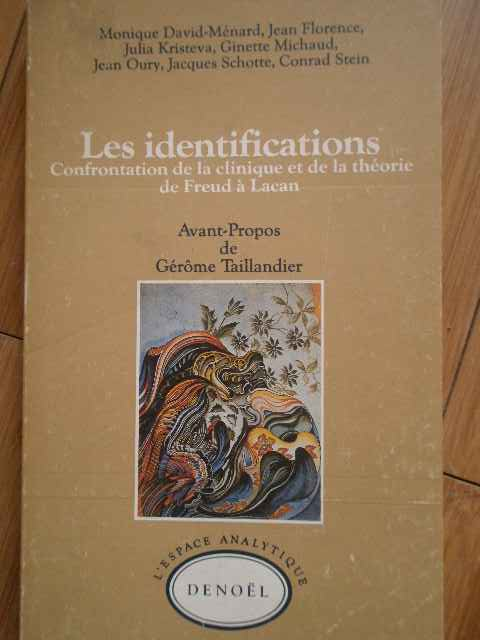 LES IDENTIFICATIONS  CONFRONTATION DE LA CLINIQUE ET DE LA THEORIE DE FREUD A LACAN       ...