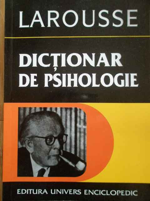 LAROUSSE DICTIONAR DE CEREBROLOGIE                                                        ...