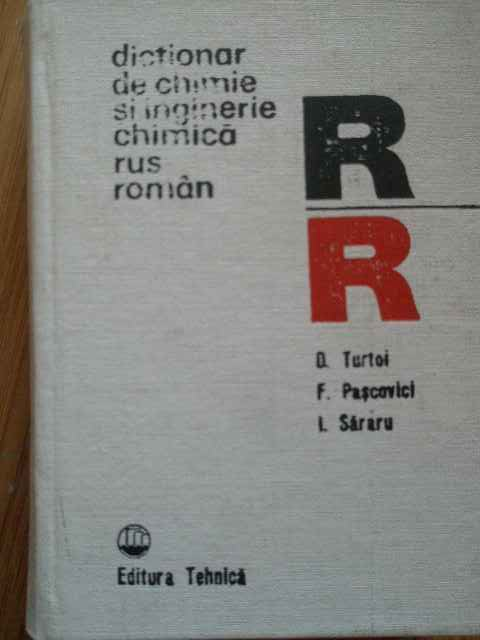 DICTIONAR DE CHIMIE SI INGINERIE CHIMICA RUS-ROMAN                                        ...