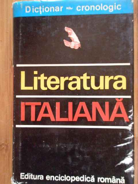 DICTIONAR CRONOLOGIC LITERATURA ITALIANA                                                  ...