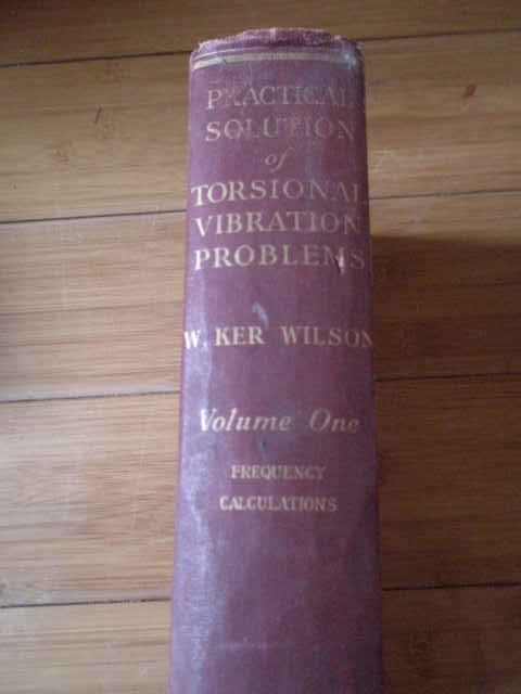 PRACTICAL SOLUTION OF TORSIONAL VIBRATION PROBLEMS                                        ...