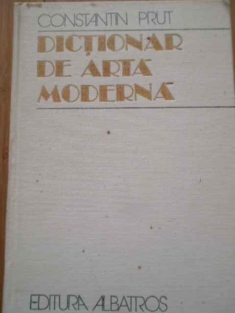 DICTIONAR DE ARTA MODERNA                                                                 ...