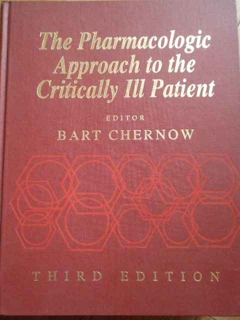 THE PHARMACOLOGICAPPROACH TO THE CRITICALLY ILL PATIENT                                   ...