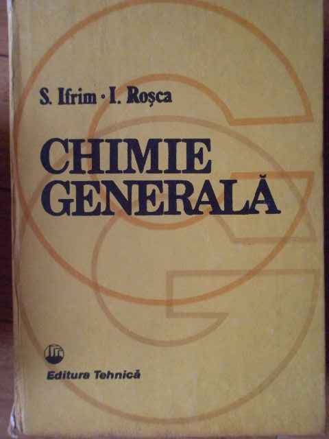 chimie generala                                                                                      s.ifrim i.rosca