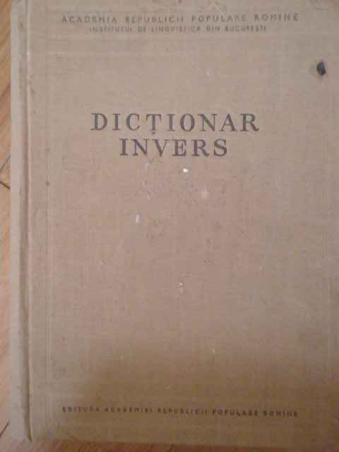 DICTIONAR INVERS                                                                          ...
