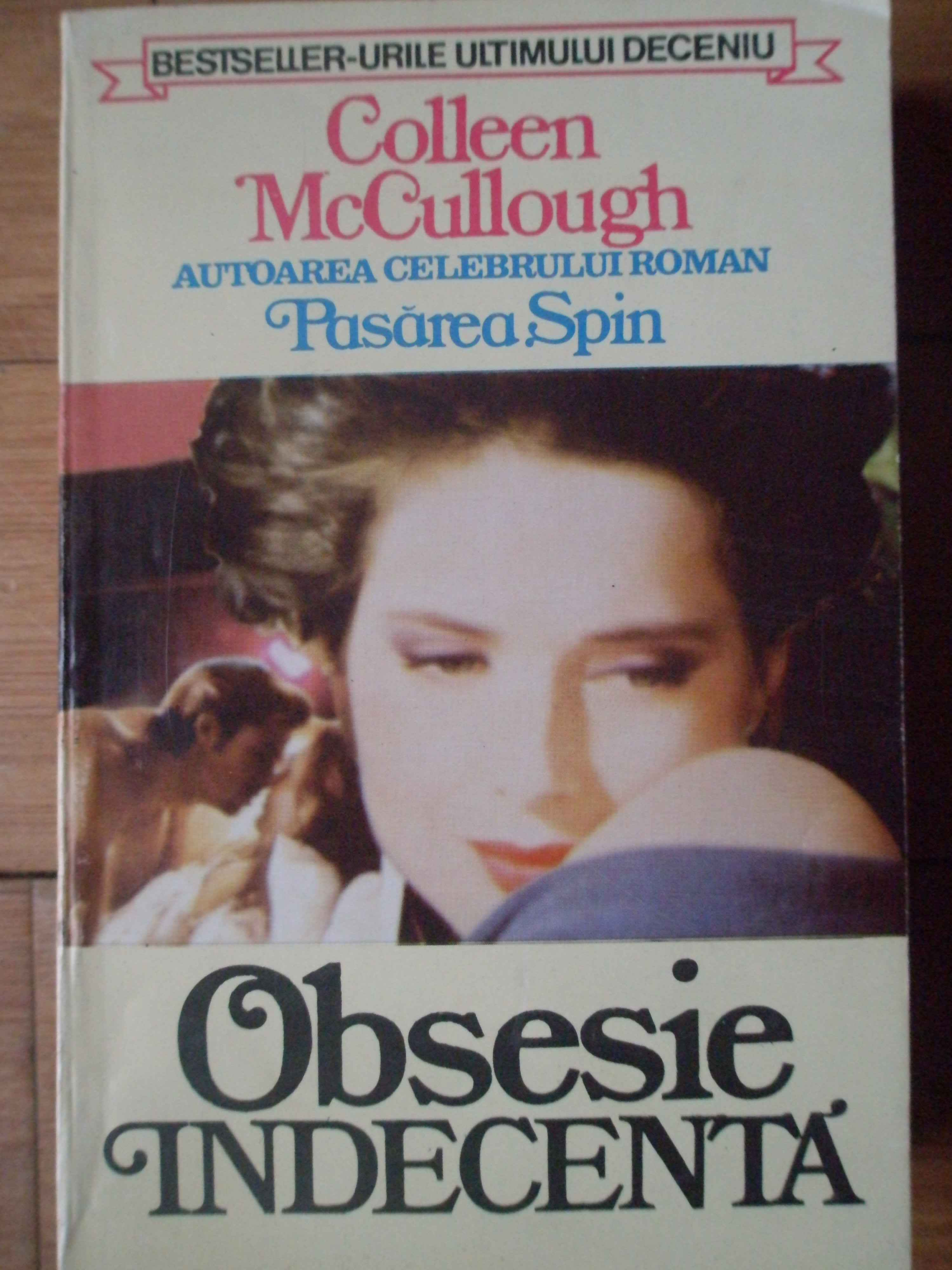 obsesie indecenta                                                                                    colleen mccullough