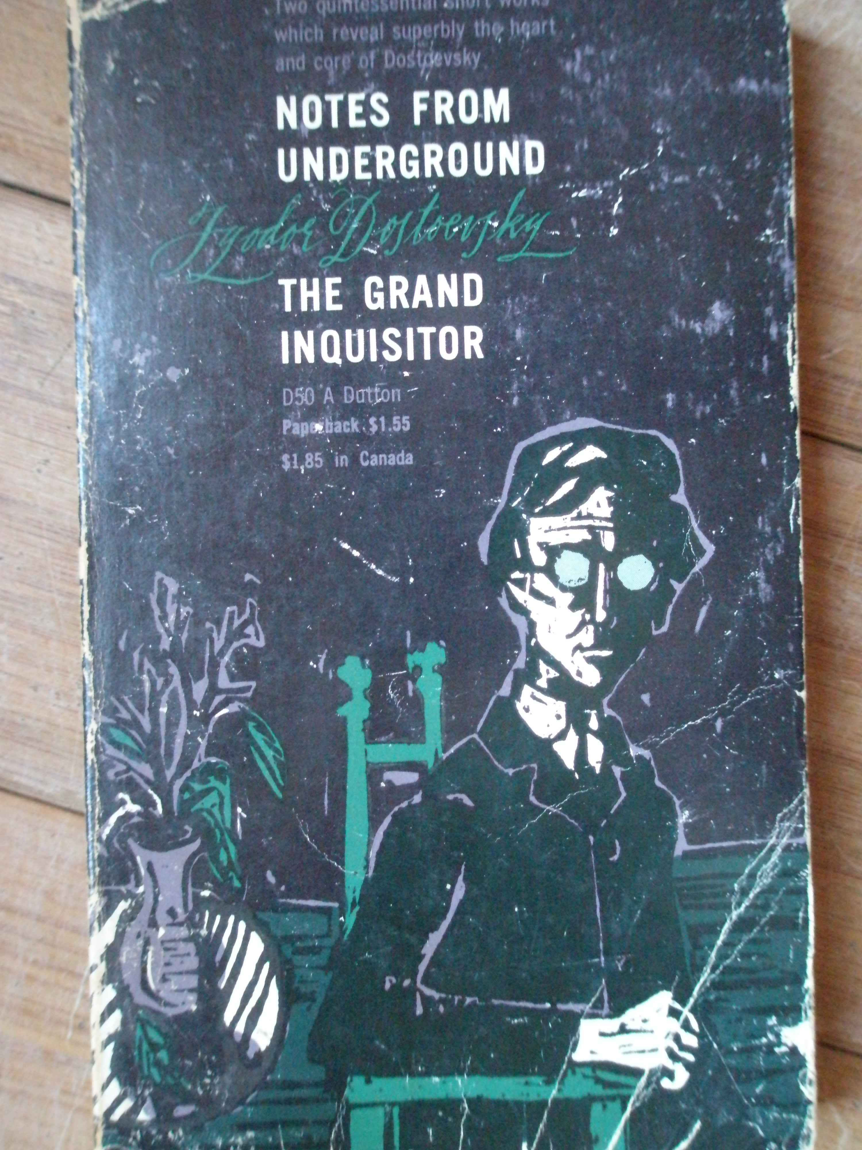 NOTES FROM UNDERGROUND THE GRAND INQUISITOR                                               ...