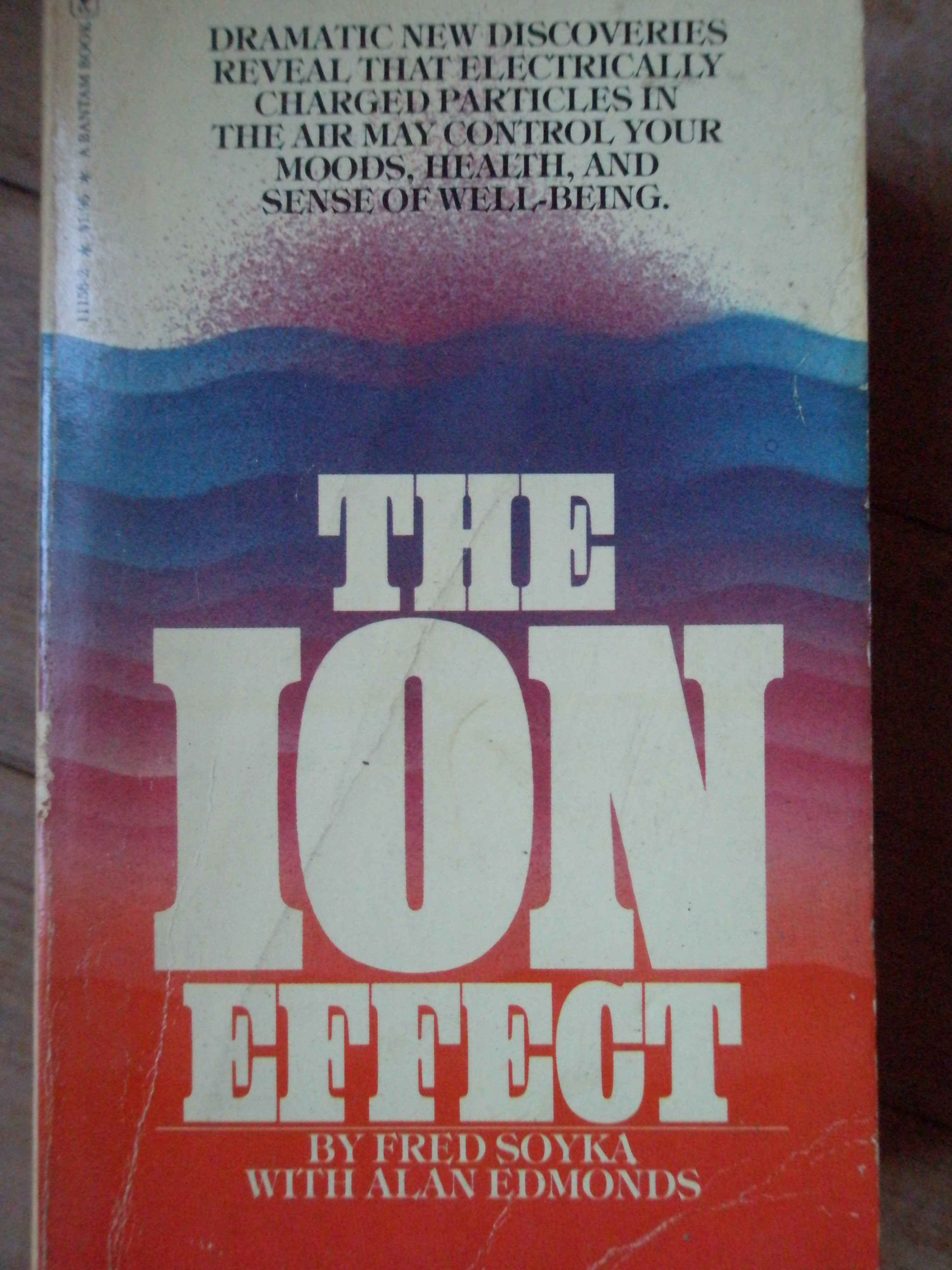 THE ION EFFECT                                                                            ...