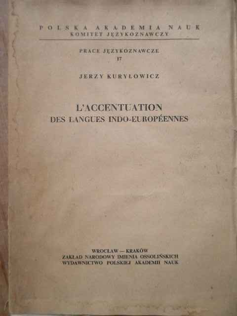 L'ACCENTUATION DES LANGUES INDO-EUROPEENNES                                               ...
