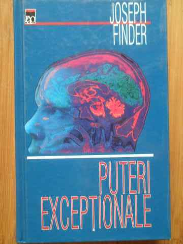 puteri exceptionale                                                                                  joseph finder