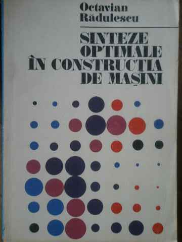 SINTEZE OPTIMALE IN CONSTRUCTIA DE MASINI                                                 ...