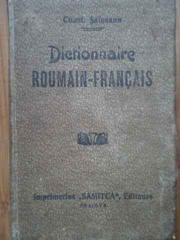 dictionaire roumain-francais                                                                         const. saineanu