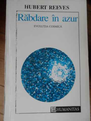 rabdare in azur evolutia cosmica                                                                     hubert reeves