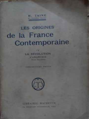 LES ORIGINES DE LA FRANCE CONTEMPORAINE                                                   ...
