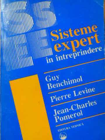 sisteme expert in intreprindere                                                                      guy benchimol pierre levine jean-charles pomerol