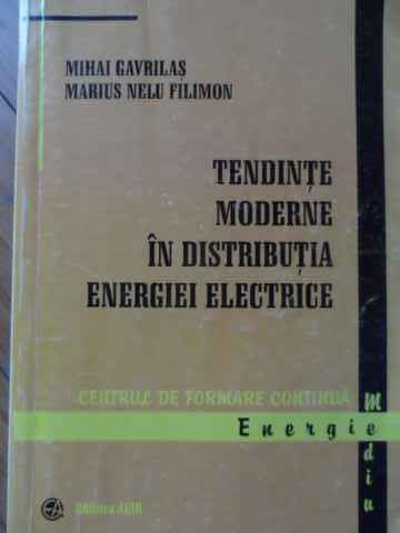 TENDINTE MODERNE IN DISTRIBUTIA ENERGIEI ELECTRICE                                        ...